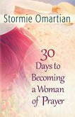 30 Days to Becoming a Woman of Prayer (eBook, ePUB)