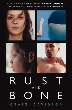 Rust and Bone (eBook, ePUB) - Davidson, Craig