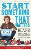 Start Something That Matters (eBook, ePUB)