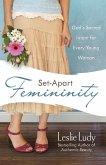 Set-Apart Femininity (eBook, ePUB)