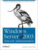 Windows Server 2003 Network Administration (eBook, ePUB)