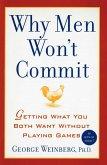 Why Men Won't Commit (eBook, ePUB)