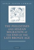 Philistines and Aegean Migration at the End of the Late Bronze Age (eBook, ePUB)