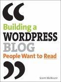 Building a WordPress Blog People Want to Read (eBook, ePUB)