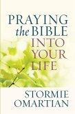 Praying the Bible into Your Life (eBook, ePUB)