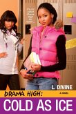 Drama High: Cold As Ice (eBook, ePUB)