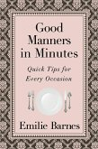 Good Manners in Minutes (eBook, ePUB)