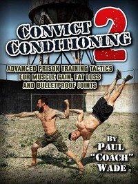 Convict Conditioning 2 (eBook, ePUB)