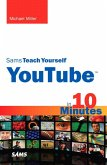 Sams Teach Yourself YouTube in 10 Minutes, Portable Documents (eBook, PDF)