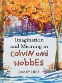 Imagination and Meaning in Calvin and Hobbes (eBook, PDF)