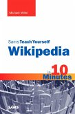 Sams Teach Yourself Wikipedia in 10 Minutes, Portable Documents (eBook, PDF)