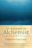 On Becoming an Alchemist (eBook, ePUB)