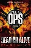 Special Operations: Dead or Alive (eBook, ePUB)