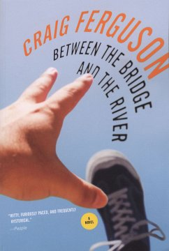 Between the Bridge and the River (eBook, ePUB)