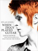 When Ziggy Played Guitar (eBook, ePUB)
