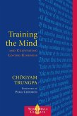 Training the Mind and Cultivating Loving-Kindness (eBook, ePUB)