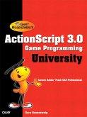 ActionScript 3.0 Game Programming University (eBook, ePUB)