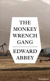 The Monkey Wrench Gang (eBook, ePUB)
