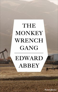The Monkey Wrench Gang (eBook, ePUB)