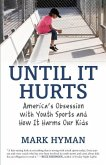 Until It Hurts (eBook, ePUB)