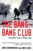 The Bang-Bang Club (eBook, ePUB)