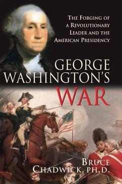 George Washington's War (eBook, ePUB) - Chadwick, Bruce