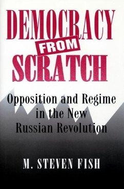 Democracy from Scratch (eBook, PDF) - Fish, M. Steven
