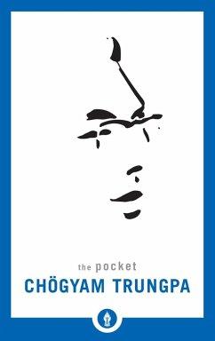 The Pocket Chögyam Trungpa (eBook, ePUB) - Trungpa, Chogyam