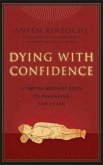 Dying with Confidence (eBook, ePUB)