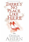 There's No Place Like Here (eBook, ePUB)
