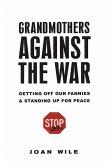 Grandmothers Against the War: (eBook, ePUB)