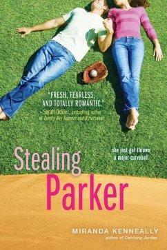 Stealing Parker (eBook, ePUB) - Kenneally, Miranda
