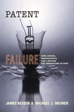 Patent Failure (eBook, PDF) - Bessen, James