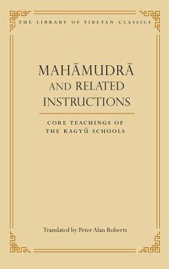 Mahamudra and Related Instructions (eBook, ePUB)