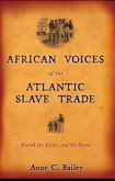 African Voices of the Atlantic Slave Trade (eBook, ePUB)