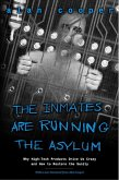 The Inmates Are Running the Asylum (eBook, PDF)
