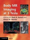 Body MR Imaging at 3 Tesla (eBook, ePUB)