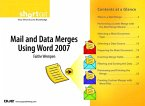 Mail and Data Merges Using Word 2007 (Digital Short Cut) (eBook, PDF)