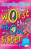 The Worst Thing About My Sister (eBook, ePUB)