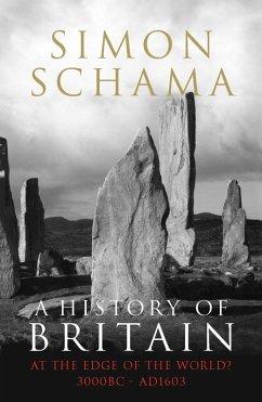 A History of Britain - Volume 1 (eBook, ePUB) - Schama, Simon
