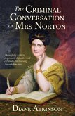 The Criminal Conversation of Mrs Norton (eBook, ePUB)