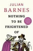 Nothing to be Frightened Of (eBook, ePUB)