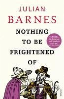 Nothing to be Frightened Of (eBook, ePUB) - Barnes, Julian
