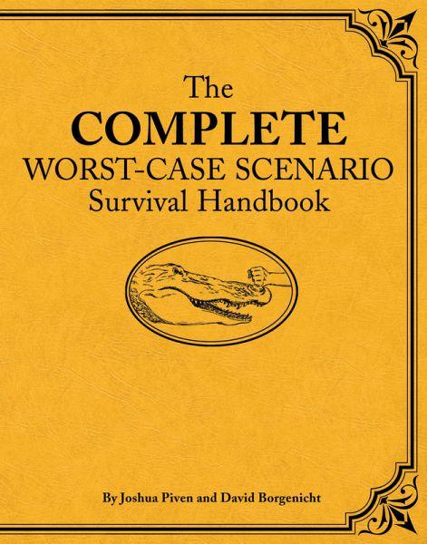 the complete worstcase scenario survival handbook ebook