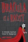 Dracula Is a Racist: (eBook, ePUB)