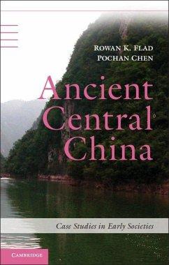 Ancient Central China (eBook, ePUB) - Flad, Rowan K.