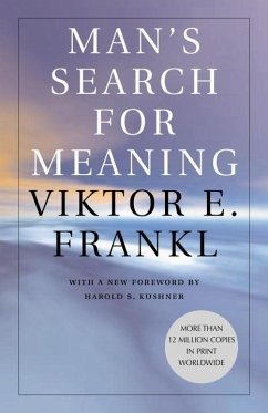 Man's Search for Meaning (eBook, ePUB) - Frankl, Viktor E.