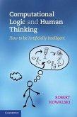 Computational Logic and Human Thinking (eBook, ePUB)