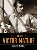 The Films of Victor Mature (eBook, ePUB)