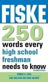Fiske 250 Words Every High School Freshman Needs to Know (eBook, ePUB)